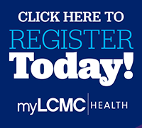 Click to Register for myLCMC Health