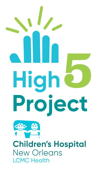 High 5 Project - Children's Hospital New Orleans LCMC Health
