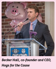 Becker Hall, Co-founder and CEO of Hogs for the cause